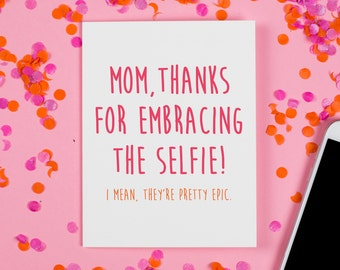 Mother's Day Card, Mom Selfie Card
