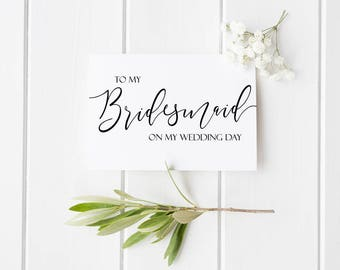 To My Bridesmaid On My Wedding Day Thank You Card, Wedding Thank You - To My Maid of Honor, Groomsmen - Bridal Party Thank You Bridesmaid