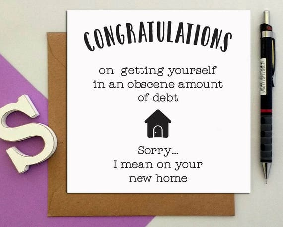 Greeting cards congratulations obscene debt on your new home m4hsunfo