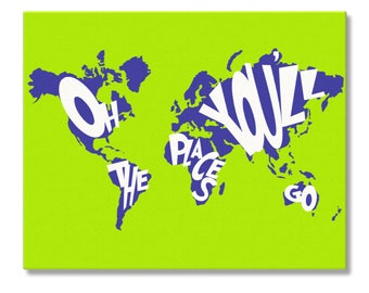Oh The Places You'll Go World Map Poster, Customizable Dr. Seuss Suess Quote Art, Atlas Map World Graduation, Places You'll Go Canvas Art