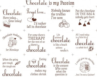 Chocolate is my Passion Fabric Panel, Novelty Fabric, Material, Quilt Fabric, Chocolate Lover, Chocolate Fabric, Chocolate Material