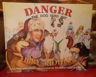 """Libby Reynolds """"Danger The Dog Yard Cat""""  Book 1989 Autographed"""