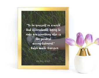 """Inspirational Printable- """"To Be Yourself"""" Quote by Ralph Waldo Emerson - Digital Download"""