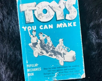 Popular Mechanics Toys You Can Make - Mid-Century DIY Childrens Toys Hardcover Book - 1953 - 1950s