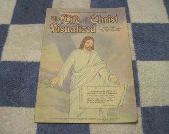 The Life Of Christ Visualized Book Three The Trumphal Entry To The Ascension No. 1053 Of The Bible Visualized Series 1940's