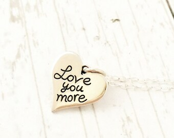 Love you more necklace, gift for her, sterling silver jewelry, heart necklace, love, girlfriend, daughter, Valentines Day for wife