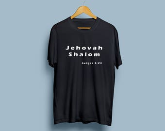 Jehovah Shalom: The Lord is Peace Inspirational Scripture Shirt