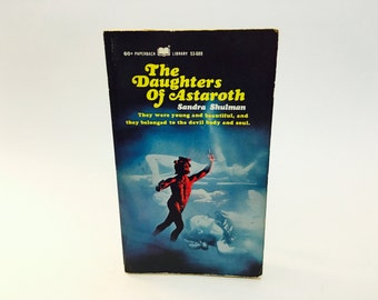 Vintage Occult Book The Daughters of Astaroth by Sandra Shulman 1968 Paperback