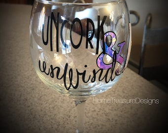 Decorative wine glass vinyl lettering Uncork and Unwind wine glass holographic wine glass iridescent wine glass