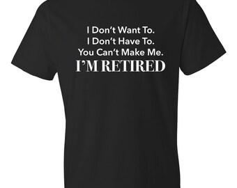 Retirement Gift For Man, Retirement Shirt I'm Retired Retired Shirt Retired Gift Retirement Party dad retirement gift retirement #OS57