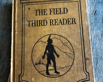 The Field Third Reader by Walter Taylor Field 1924  Illustrated