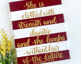Proverbs 31:25, Burgundy and White Striped 8x10in. Canvas