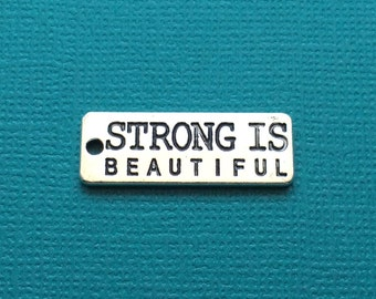 5 Strong is Beautiful Word Charms Silver - Inspiration Charm - CS2532