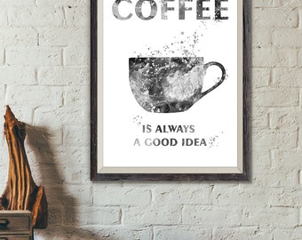 Coffee Typography Black and White Print, Good Idea Modern Kitchen Watercolor Print, Kitchen Wall Art, Kitchen Decor  (A0310)