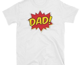 Super Dad T-Shirt - superhero shirt, gift for dad, comic shirt, comic book shirt, comic book fan, fathers day shirt, geek shirt, pow shirt