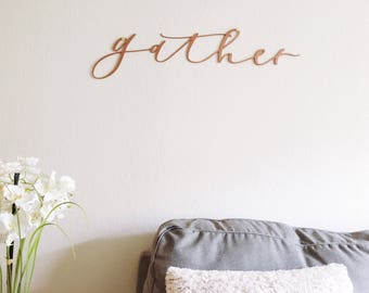Gather Sign- gather laser cut sign, wood sign, wall decor, calligraphy sign, wall hanging, christmas gift, housewarming gift