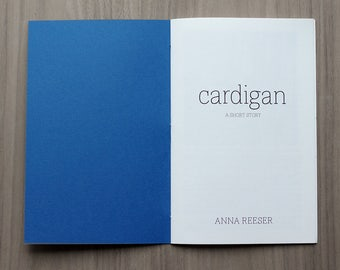 "Short story chapbook, ""Cardigan"""