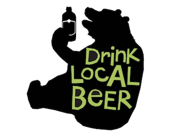 Drink Vermont Beer Drink local beer Bumper Stickers with black bear choose your favorite