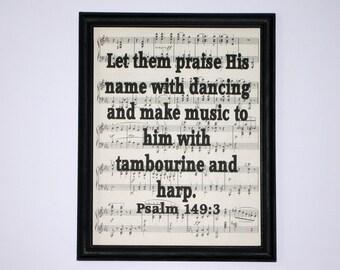 Bible Verse Print on Vintage Music  - Psalm 149:3
