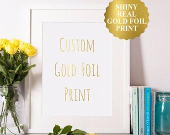 Gold Foil Custom Quote, Custom Gold Foil Sign, Personalized Gold Foil Sign, Customized Gold Foil Print, Gold Caligraphy Custom Print A2