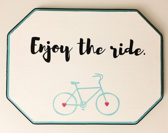 Enjoy The Ride wood sign | Bike Riding Sign | Black and white signs | Gallery Wall | Inspirational Signs