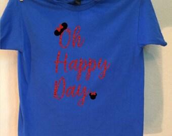 womens, mens, kids Disney inspired oh happy day shirt