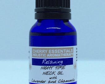 Relaxing Night TIme Neck Oil with Lavender and Chamomile 15ml