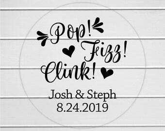 Pop! Fizz! Clink! Stickers, Clear Transparent Alcohol Wedding Favor Labels, Customizable Wedding Stickers (#019-C)