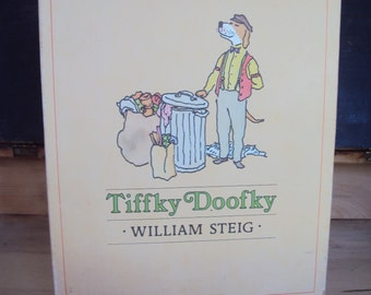 Tiffky Doofky, author William Steig, first edition, 1978, signed copy
