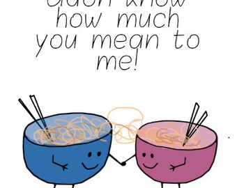 udon know how much you mean to me - Valentines Card