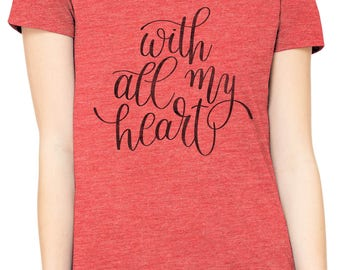 Austin Ink Apparel Slim Fit With All My Heart Soft Triblend Short-Sleeve T-Shirt