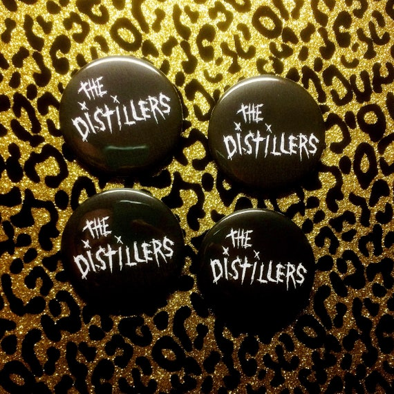 "The Distillers 2.25"" Pin"