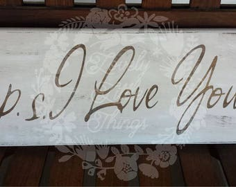 P.S I Love You Wooden Sign
