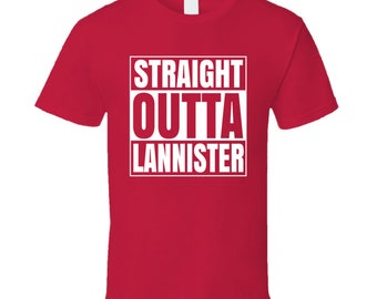 Straight Outta Lannister Compton Style Game Of Thrones T Shirt