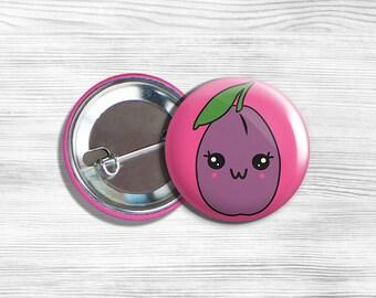 "Kawaii Plum Vegan Vegetarian Fruit Pinback Button Pin 1.75"""