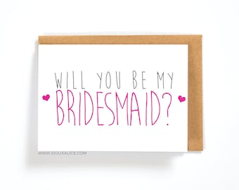 Will you be my bridesmaid card, bridesmaid, wedding, gift, engagement, bridesmaids cards, greetings card, best friend card