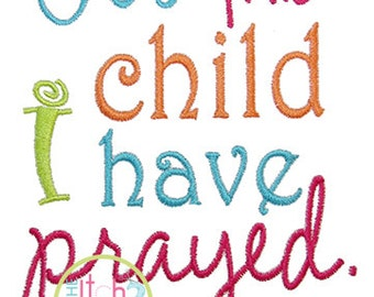 For This Child I Have Prayed  1 Samuel 1:27 Embroidery Design in 5x7 and 6x10 INSTANT DOWNLOAD now available