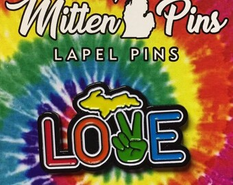 Mitten Pins - Peace Love Michigan