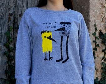 """Sweatshirt """"Much Pico y pico Poco"""""""