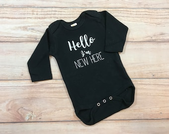 Hello I'm New Here Bodysuit / Gender Neutral / Newborn / New Baby / Unisex