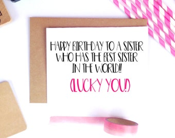 Funny Sister Birthday Card, For Her, Sister Birthday Gift, Little Sister, Big Sister