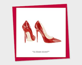 high heels – in these shoes?