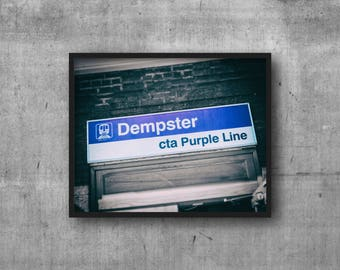 Dempster CTA Purple Line - CTA El Sign - Evanston, IL - Art Photography Print - sign photo