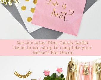 Pink and Gold Wedding Favor Bags - Pink and Gold Bridal Shower Ideas - Love is Sweet Candy Buffet Bags - (EB3038) - set of 12 bags