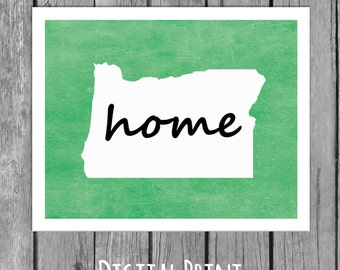 My home is OREGON- Printable Wall Art- 28 Colors- Digital File - State Art/Wall Art/Home Decor