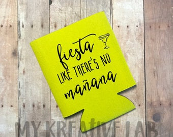 Fiesta Like there's no manana - can cooler