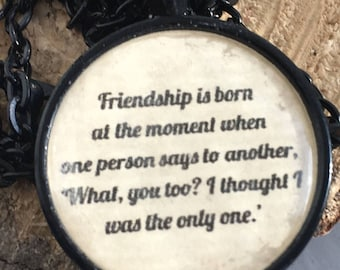 FRIENDSHIP quote necklace/ literary necklace/Gift for BEST FRIEND