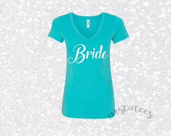 Fitted BRIDE Vneck Top Bridal Gift Bachelorette Party