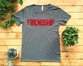 FRIENDSHIP Tee - Unisex