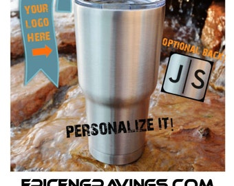 YETI or RTIC Engraved Tumbler/Event Cup/Your Logo/School Logo/Sports Team Cup/Company Logo/Custom Tumbler/Engraved Cup/Personalized Gift